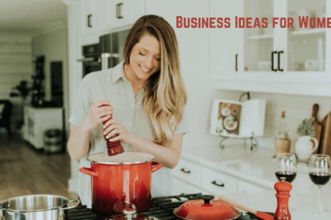 महिलाओं के लिए घर बैठे बिजनेस करने के 10 बेस्ट आइडिया
