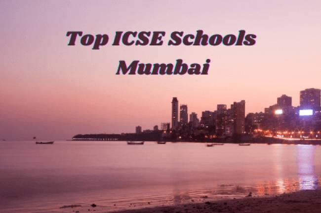 Top 10 ICSE Schools In Mumbai