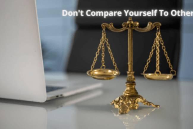 दूसरों से तुलना करेंगे तो हमेशा दुखी रहेंगे