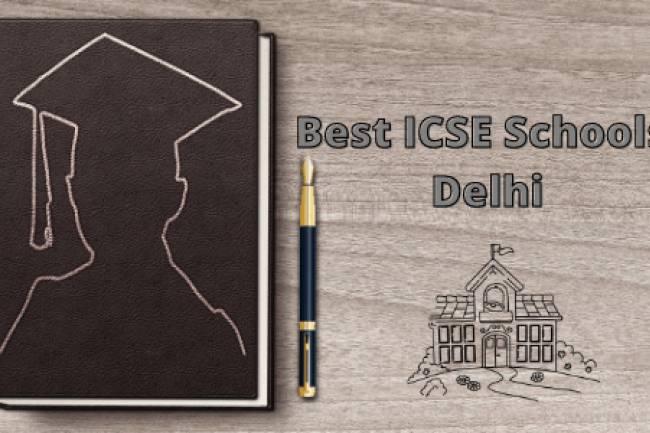 9 Best ICSE Schools In Delhi